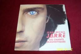 JEAN  MICHEL JARRE  ° LES CHANTS MAGNETIQUES - Dance, Techno & House