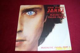 JEAN  MICHEL JARRE  ° MAGNETIC FIELDS PART 2 - Dance, Techno & House