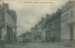 76 NEUFCHATEL EN BRAY / Grande-Rue Saint-Jacques / - Neufchâtel En Bray