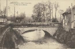 76 NEUFCHATEL EN BRAY / Le Pont Sur La Béthune / - Neufchâtel En Bray