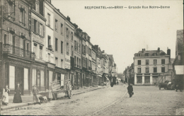 76 NEUFCHATEL EN BRAY / Grande Rue Notre-Dame / - Neufchâtel En Bray