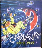 NICE CARNAVAL 1959 DEPLIANT PROGRAMME ALBUM OFFICIEL AVEC  BELLES ILLUTRATIONS DES CHARS - Dépliants Touristiques