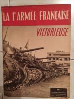 La Première Armée Française Victorieuse, Colmar, Munster, Rouffach  - Editions Braun & Cie -  Mars Ou Avril 1945 - Guerre 1939-45