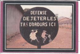 PANNEAU URBAIN .- DEFENSE DE JETER LES TAS D' ORDURES ICI - Benin