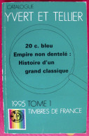 Catalogue Yvert Et Tellier 1995, Tome 1. Timbres De France - France