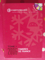 Catalogue Yvert Et Tellier 2006. Tome 1. Timbres De France - France