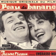 "B-O-F  Jeanne Moreau / Jean-Paul Belmondo  ""  Peau De Banane  "" - Filmmusik"