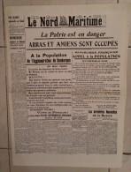 """Bataille De Dunkerque - Le Nord Maritime """"La Patrie Est En Danger. Arras Et Amiens Sont Occupés""""... - Guerre 1939-45"""