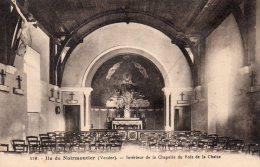 Ile De Noirmoutier : Intérieur De La Chapelle Du Bois De La Ch1939 - Ile De Noirmoutier