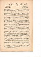 Il était Syndiqué. Albert Valsien. - Partitions Musicales Anciennes