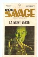 Science Fiction DOC SAVAGE La Mort Verte N°10/59 Par KENNETH ROBESON POCKET MARABOUT De 1968 - Marabout SF