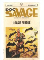 Science Fiction DOC SAVAGE L´Oasis Perdu N°33 Par KENNETH ROBESON POCKET MARABOUT De 1967 - Marabout SF