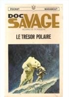 Science Fiction DOC SAVAGE Le Trésor Polaire N°17 Par KENNETH ROBESON POCKET MARABOUT De 1967 - Marabout SF