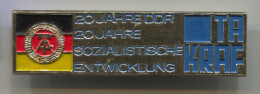 TA KRAF 20 Jahre Sozialistische Entwicklung, Propaganda - DDR East Germany, Pin Badge, D 65 X 20 Mm - Militaria