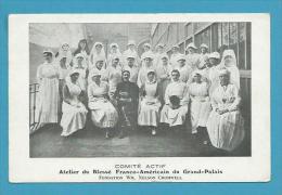 CPA Militaires Militaria Atelier Du Blessé Franco-Américain Du Grand-Palais Fondation CROMWELL - War 1914-18