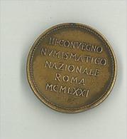 MEDAGLIA  - III°   CONVEGNO NUMISMATICO NAZIONALE ROMA MCMLXXI - 1971 - Altri