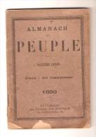 """ALMANACH DU PEUPLE POUR 1899 - Bureaux Du Journal """"le Peuple"""" - Bruxelles - Calendars"""