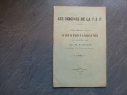 Albert TURPAIN,  Les Origines De La TSF, Cercle Officiers De POITIERS 1926 Ref C26 - Bücher, Zeitschriften, Comics