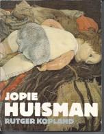NL. Boek. Jopie Huisman Door Rutger Kopland. Tekeningen, Schilderijen En Uitspraken. - Boeken, Tijdschriften, Stripverhalen