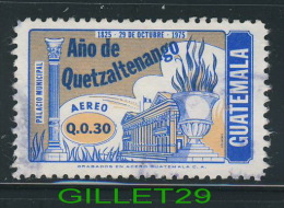 TIMBRES - GUATEMALA - ANO DE QUETZALTENANGO 1825-1975 - PALACIO MINICIPAL - OBLITÉRÉS - - Guatemala
