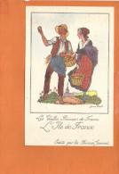 """Illustrateur Jean DROIT - Les Vieilles Provinces De France - """"L'Ile De France """" Edité Par Les Farines Jammet - Droit"""