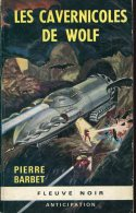 Fna  292 Barbet  Les Cavernicoles  De Wolf - Fleuve Noir