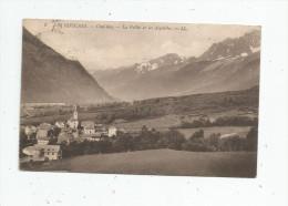 Cp , 74 , LES HOUCHES , Chef Lieu , La Vallée Et Les Aiguilles , Voyagée 1923 - Les Houches