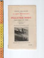 LE RAID MERVEILLEUX DE PELLETIER DOISY GILBERT GILE-NICAUD PLON PARIS TOKYO EN AVION - Avion
