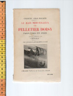 LE RAID MERVEILLEUX DE PELLETIER DOISY GILBERT GILE-NICAUD PLON PARIS TOKYO EN AVION - AeroAirplanes