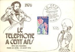LE TÉLÉPHONE A CENT ANS - Fête Des Tuileries,Paris 23 Avril - 31 Août 1976.(carte Offerte Par Les PTT. - FDC