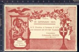 393/17  CPA CARTOLINA POSTALE 1915 A S. GIUSTINA SI FORMAVA IL 117° FANTERIA BRIGATA PADOVA CON ZONA DI GUERRA - Régiments