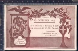 393/18  CPA CARTOLINA POSTALE 1915 A S. GIUSTINA SI FORMAVA IL 117° FANTERIA BRIGATA PADOVA - Régiments