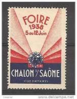 CHALON SUR SAONE 1938 Foire Exposition Vignette Poster Stamp - Erinnophilie