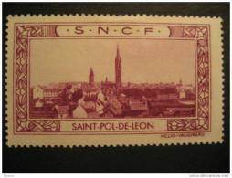 Saint Pol De Leon Saint-Pol-de-Leon S.N.C.F. Tourism Tourisme Poster Stamp - Erinnophilie