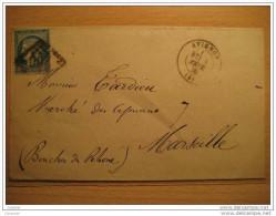 1873 AVIGNON A Marseille 260 Cancel 25c Timbre Sello Stamp Sobre Cover Lettre France - 1871-1875 Cérès