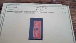 LOT 296009 TIMBRE DE FRANCE NEUF* N�227 VARIETE SURCHARGE A CHEVAL VALEUR 70 EUROS BLOC