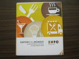 EXPO 2015 MILANO WORLD EXIBITION - MAPPA SAPORI DAL MONDO IN ITALIANO - Mappe