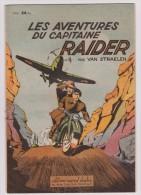 Les Aventures Du Capitaine Raider    Par Van Straelen - Otras Revistas