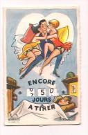 """CPA A SYSTEME  """"LA QUILLE """" Encore 75 Jours à Trier.... - Humor"""
