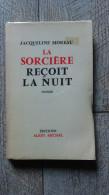 La Sorcière Reçoit La Nuit De Jacqueline Moreau 1956 Sorcellerie Brenne - Centre - Val De Loire