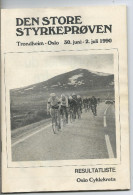 DEN STORE STYRKEPROVEN - Trondheim - Oslo - 30 Juni - 2 Juli 1990 - Livres, BD, Revues