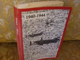 ARRAS Et Sa Région : 4 Longues Années D'occupation , Tome II ( Sept 1943-Mai 1944) , Par A.COILLIOT - Picardie - Nord-Pas-de-Calais