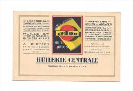 CARTE DE VISITE HUILERIE CENTRALE  BOUETARD  L'HAY LES ROSES - CELOR - HUILE AUTOS - - Visiting Cards