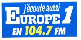 Autocollant J'écoute Aussi Europe 1 En FM 104.7 - Adesivi
