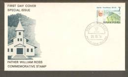 Papua New Guinea 1976 Father Ross Missionary  On FDC Unaddressed - Papouasie-Nouvelle-Guinée