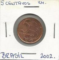 D8 Brazil 5 Centavos 2002. - Brésil