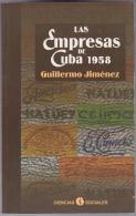 LIT-17 LAS EMPRESAS DE CUBA. GUILLERMO JIMENEZ. 2004. - Cultural