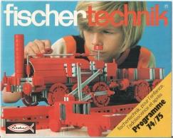 """FISCHER-TECHNIK """"... Pour L'enfance, L'adolescence Et Après"""" - Catalogue - Programme 1974-75. - Fischertechnik"""