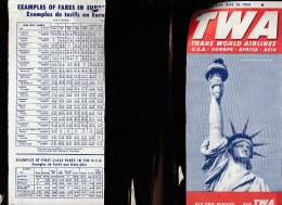 DOC2) TWA TRANS WORLD AIRLINES HALF TIMETABLE 1954 HALF ONLY - Non Classificati