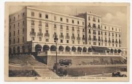 LE TOUQUET PARIS PLAGE - N° 247 - HOTEL ATLANTIC COTE MER AVEC VIEILLE VOITURE - CPA NON VOYAGEE - Le Touquet